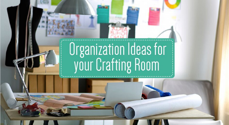 Clever Organization Ideas for your Crafting Room