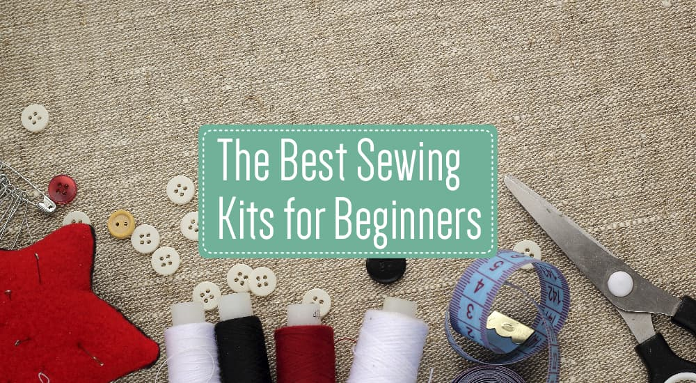 The Best Sewing Kits for Beginners