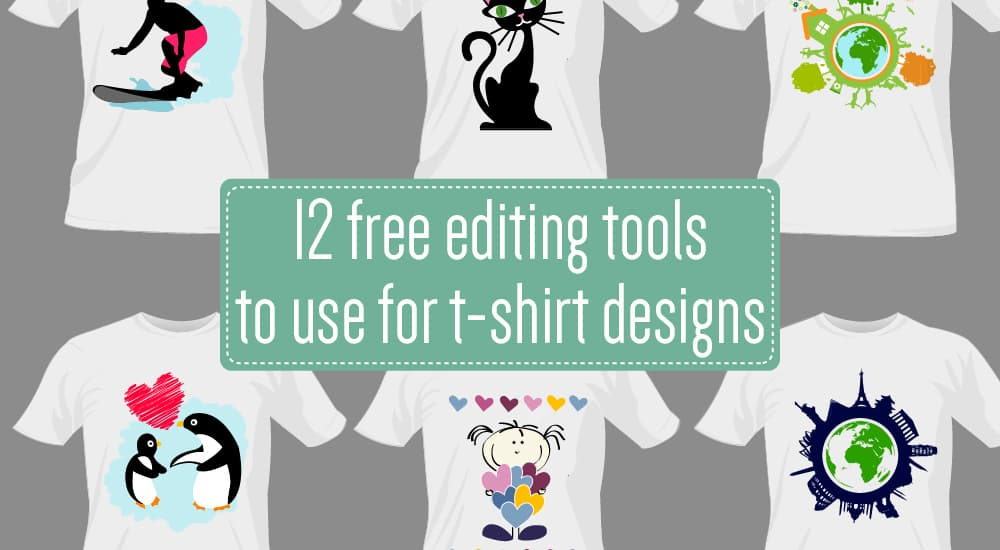 12 Free Photo-editing Tools to use for T-shirt Designs