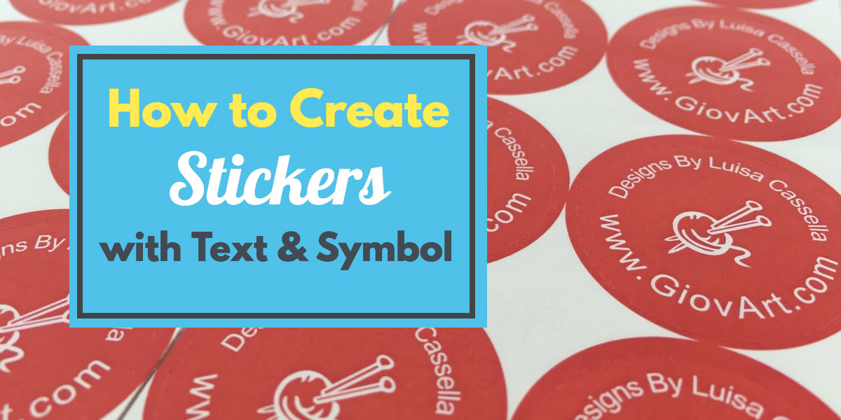 How to Design Stickers with Text and Symbol