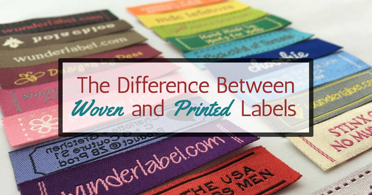 The Difference Between Woven and Printed Labels