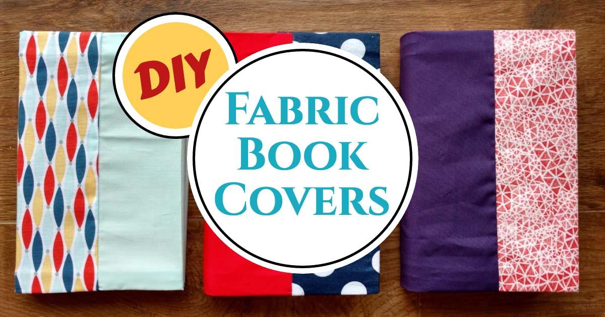 DIY Fabric Book Covers