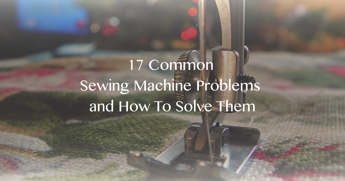 sewing machine problems
